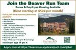 Join the Beaver Run Team - Bonus & Employee Housing Available