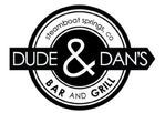 Bartender/Server - Kitchen Staff  - Dude & Dan's Bar and Grill